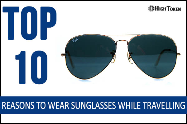 Reasons to wear Sunglasses