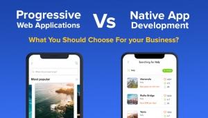 Progressive Web Applications Vs Native App Development