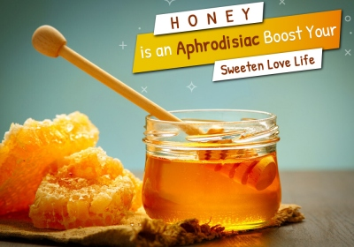 Honey Is An Aphrodisiac: Boost Your Sweeten Love Life